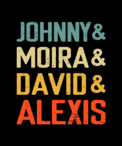 Johnny and Moira and David and Alexis T Shirt