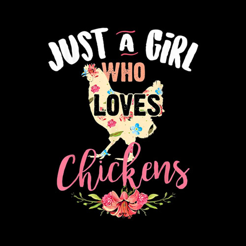 Just A Girl Who Loves Chickens Shirt Poultry Lover Cute Gift T Shirt