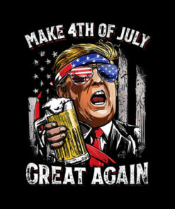 Make 4th of July Great Again T shirt Trump Men Women Beer