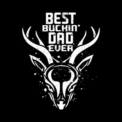 Mens Best Buckin' Dad Ever Deer Hunters Gift T Shirt