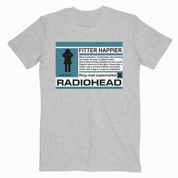 Radiohead Fitter Happier Band T Shirt Unisex For Men And Women Size