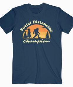 Social Distancing Champion Vintage Sasquatch Bigfoot T-Shirt