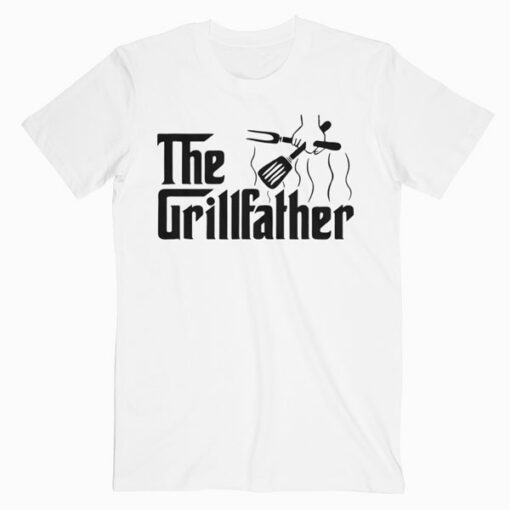 The Grillfather BBQ Grill & Smoker Barbecue Chef T-Shirt