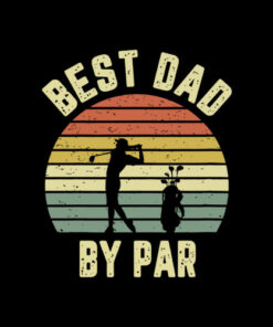 Vintage Best Dad By Par Father's Day Golfing T Shirt