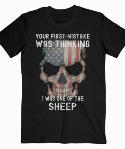 First Mistake Was Thinking Sheep T-Shirt