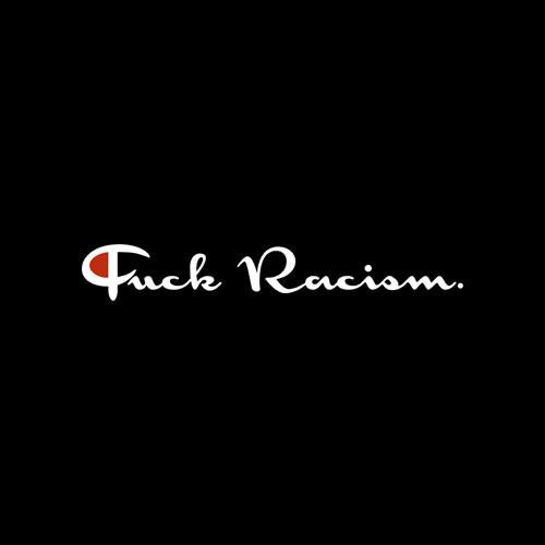 Fuck Racism T Shirt