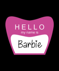 Hello My Name Is Barbie T Shirt