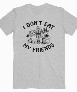 I Don't Eat My Friends Morrissey Band T Shirt
