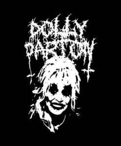 Metal Dolly Parton Funny T Shirt