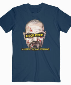 Neck Deep Bad Decisions Band T Shirt