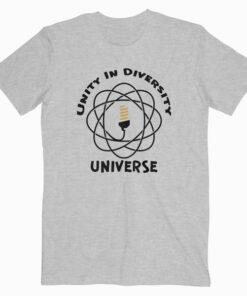 Unity In Diversity Universe T Shirt