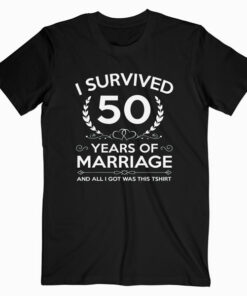 50th Wedding Anniversary Gifts Couples Husband Wife 50 Years T-Shirt