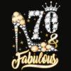 70 and Fabulous 70th Birthday Diamond T Shirt