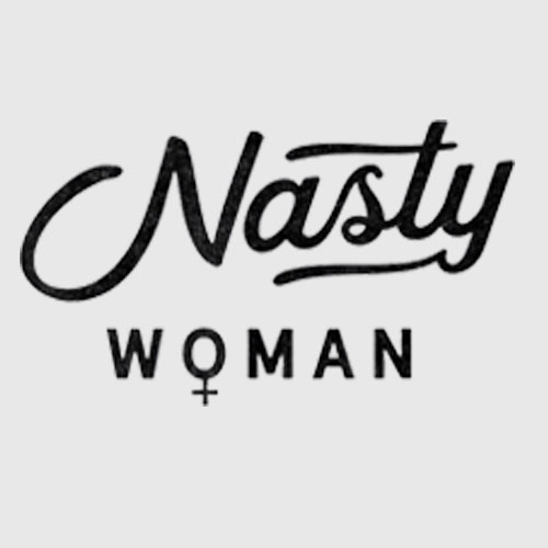 Anti Trump Nasty Woman Feminist Gift T Shirt