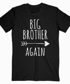 Big Brother Again Shirt for Boys with Arrow and Heart T Shirt