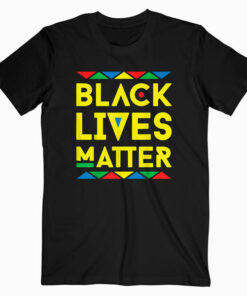 Black Lives Matter Equality Black Pride Melanin Gift 2020 T-Shirt