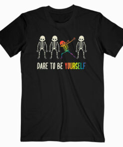 Dare To Be Yourself Cute LGBT Pride T-shirt Gift