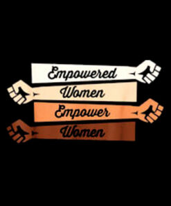 Feminist shirt Empowered women empower