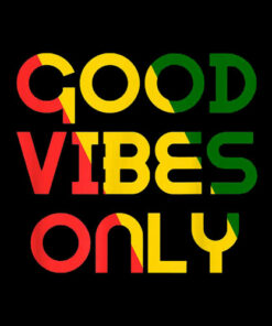 Good Vibes Only Rasta Reggae Roots Clothing Flag T-Shirt