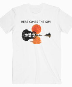 Here Comes The Sun Guitar Shadow Sunset T-Shirt