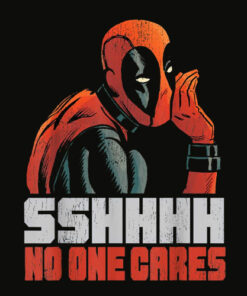 Marvel Deadpool SSHHHH No One Cares Whisper Graphic T Shirt