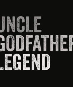 Mens Uncle Godfather Legend Funny Shirt