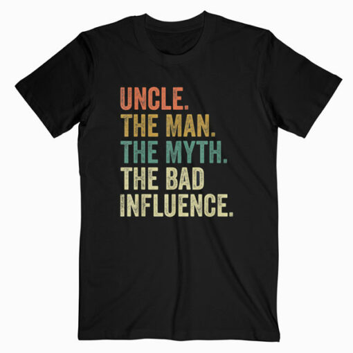 Mens Vintage Fun Uncle Man Myth Bad Influence Funny T-shirt