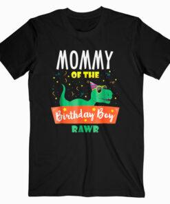 Mommy of the Birthday Boy Dinosaur Raptor Funny TShirt