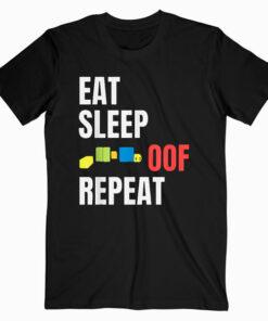 OOF T Shirt Eat Sleep Oof Repeat Gamers