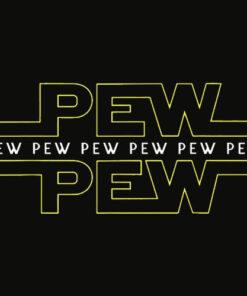 Pew pew pew T Shirt