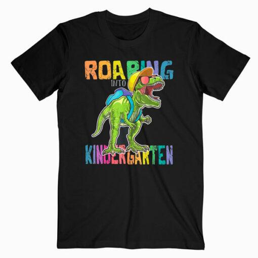 Roaring Kindergarten Dinosaur T Rex Back to School Boys Gift T-Shirt
