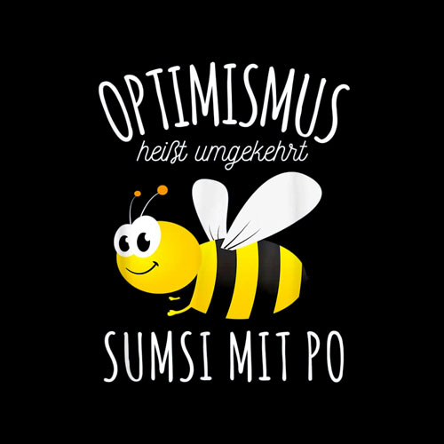 Sumsi with Po Optimism Beekeeper Bees Honey Funny fun t-shirt