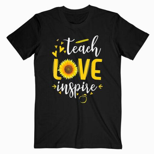 Teach Love Inspire Cute Sunflower Teacher Appreciation Gift T-Shirt