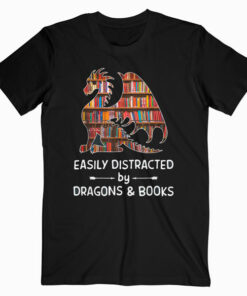 easily distracted by Dragon and Books nerds T-Shirt