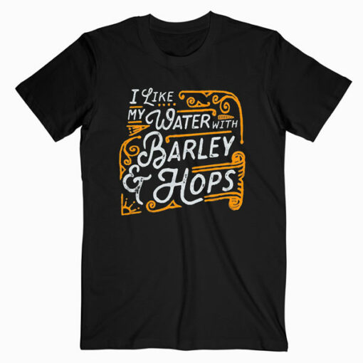 10oz apparel Funny Beer Shirt