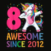 8 Years Old 8th Birthday Unicorn Dabbing Shirt