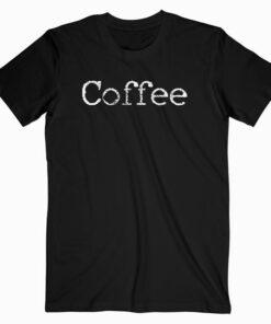 Coffee Barista Gift T Shirt