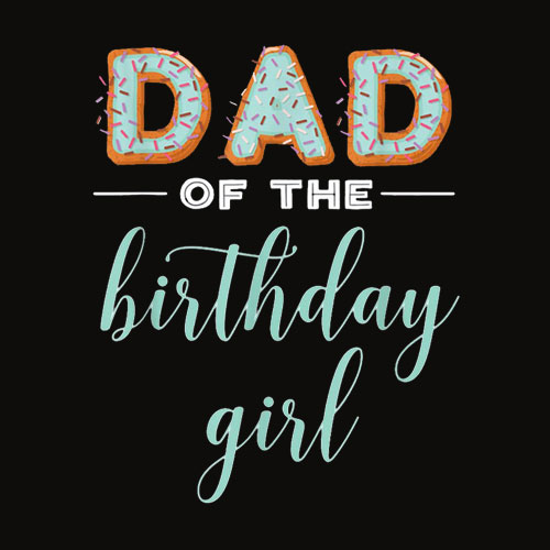 Dad of the Birthday Girl Family Donut Birthday Shirt