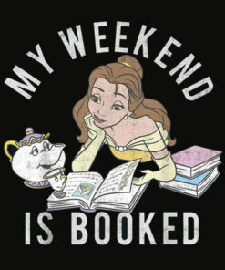 Disney Beauty And The Beast Belle My Weekend Is Booked T Shirt