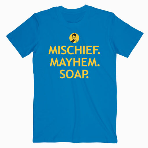 Fight Club Mischief Mayhem Soap Fight Club T Shirt