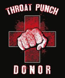 Grunt Style Throat Punch Donor T Shirt