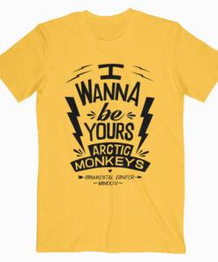 I Wanna Be Yours Arctic Monkeys Band T Shirt
