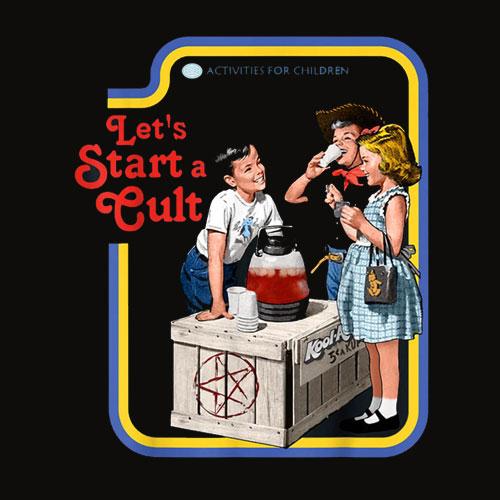 Let's Start a Cult T Shirt