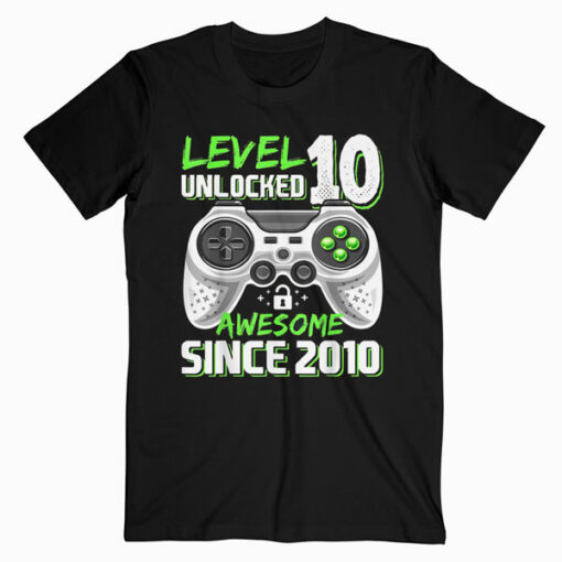 Level 10 Unlocked Awesome 2010 Video Game 10th Birthday Gift T Shirt