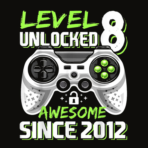 Level 8 Unlocked Awesome Since 2012 Video Game 8th Birthday T Shirt