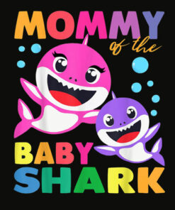 Mommy Of The Baby Shark Birthday T Shirt