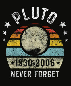 Never Forget Pluto Retro Space Science Graphic Vintage Gift T Shirt