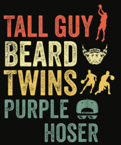 Perfect gift for kids dude TALL GUY BEARD TWINS PURPLE HOSER T Shirt