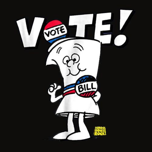 Schoolhouse Rock Vote with Bill T shirt