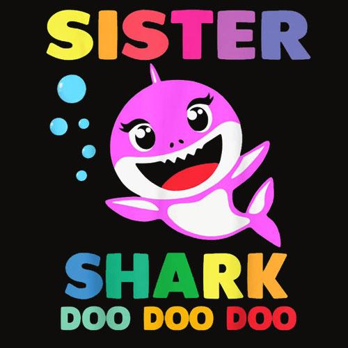 Sister Shark Doo Doo Mommy Daddy Brother Baby Tshirt